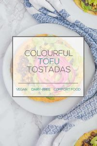 Colourful Tofu Tostadas