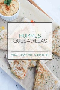 Vegan Hummus Quesadillas