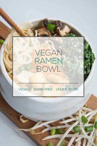Vegan Ramen Bowls