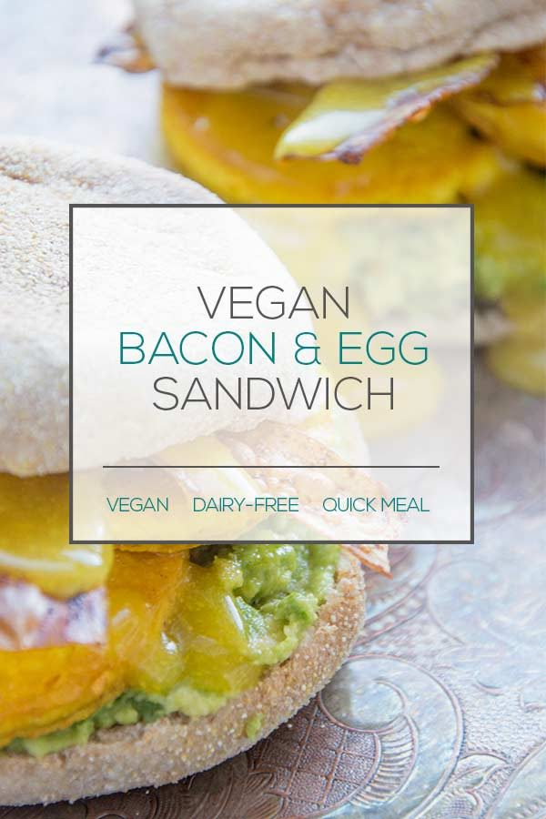 Vegan Bacon and Egg Sandwich