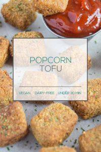 Vegan Popcorn Tofu