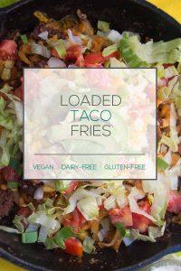 Vegan Loaded Taco Fries
